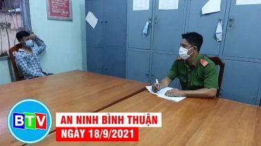 An ninh Bình Thuận | 18.9.2021